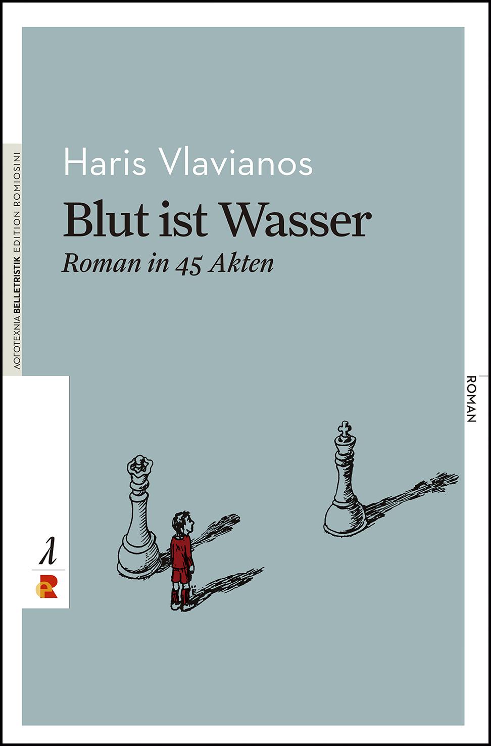 Titelbild für Blut ist Wasser: Roman in 45 Akten
