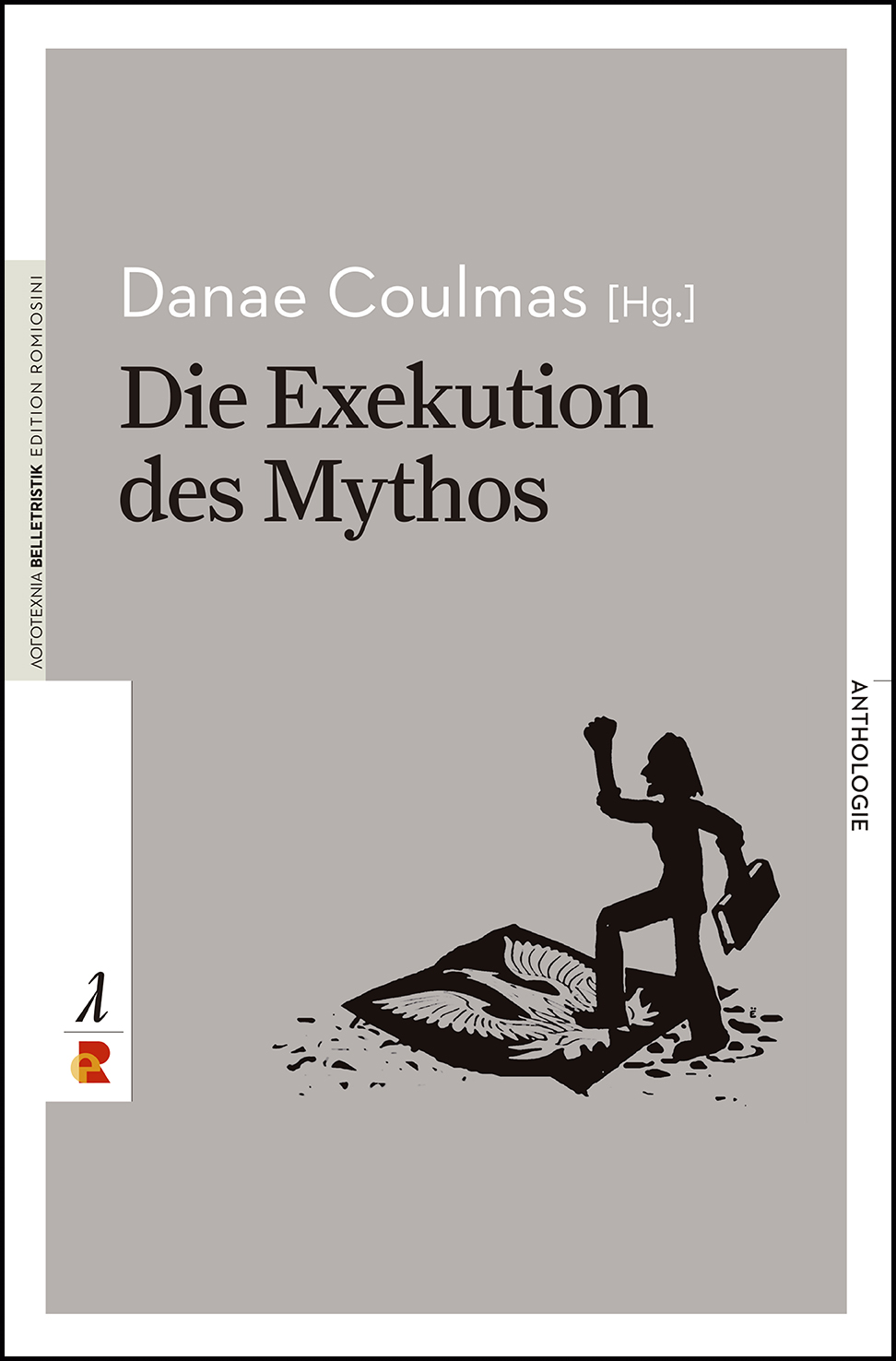 Titelbild für Die Exekution des Mythos