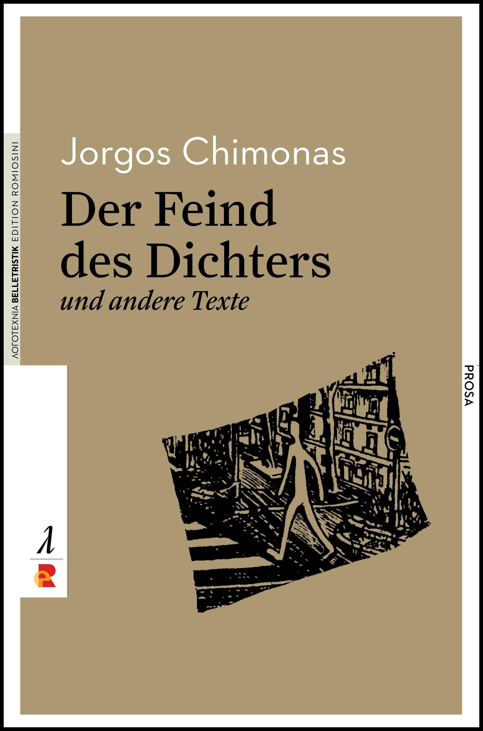 Titelbild für Der Feind des Dichters und andere Texte: Ausgewählte Prosa