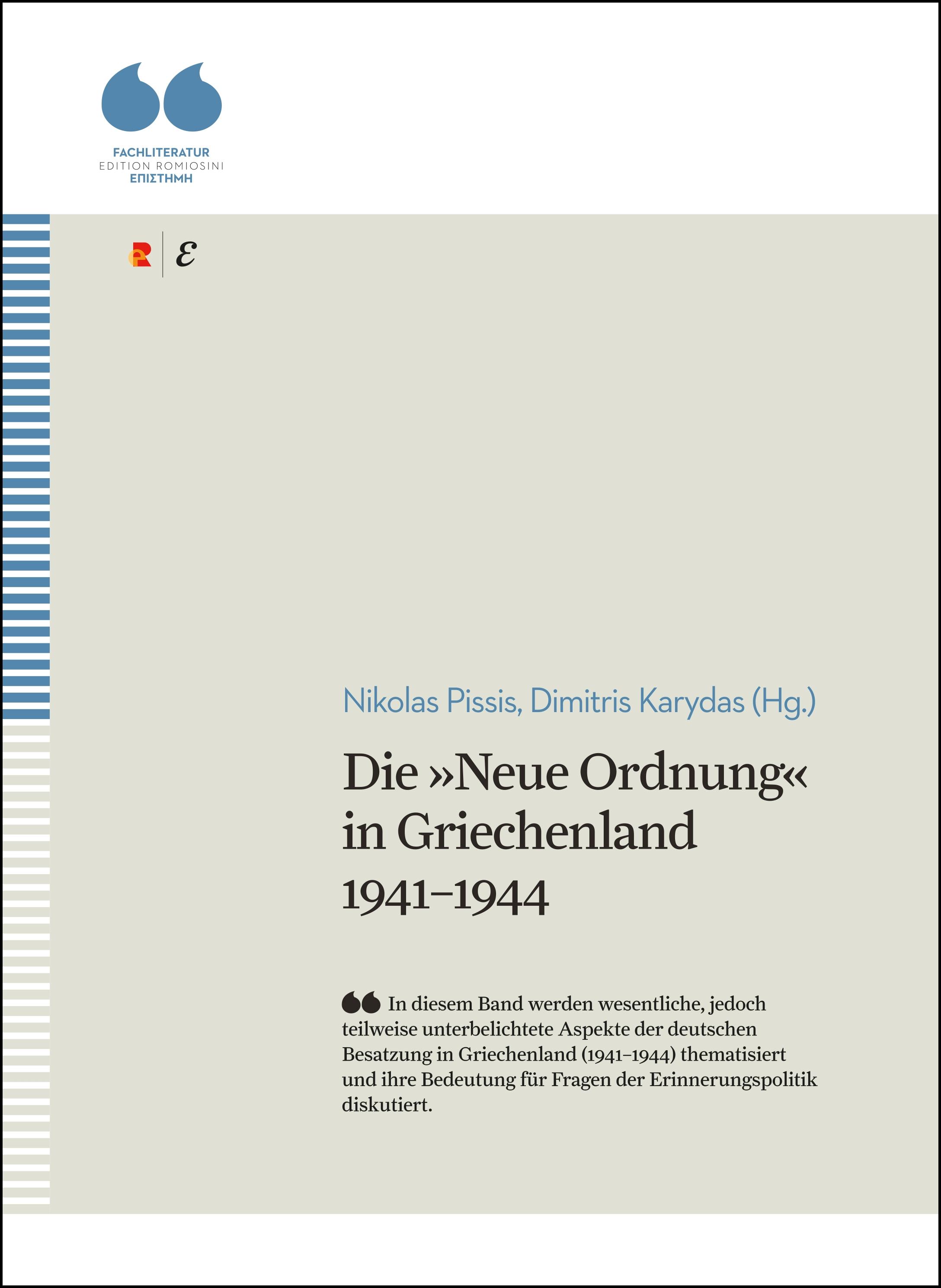 Titelbild für Die »Neue Ordnung« in Griechenland 1941–1944