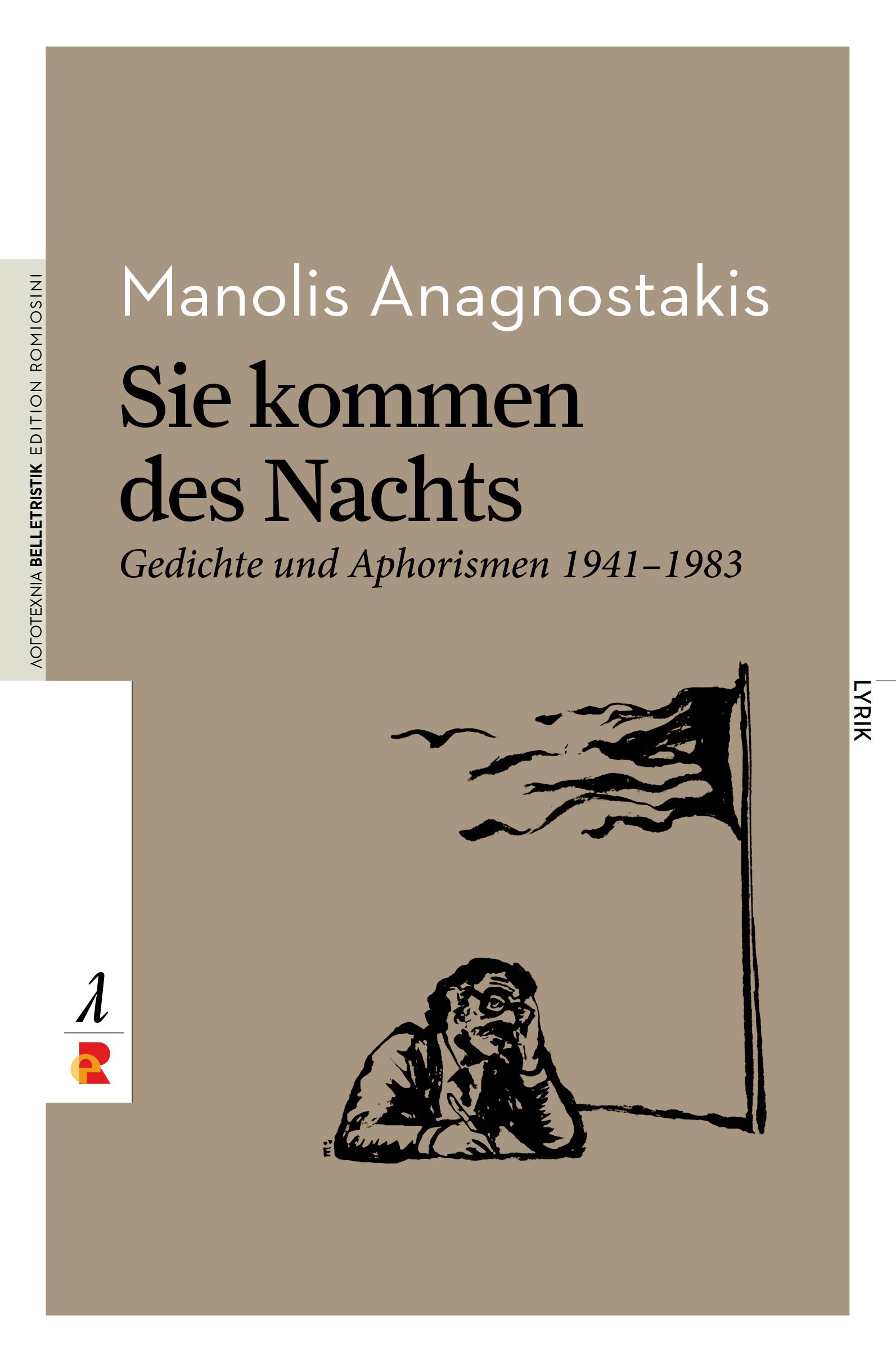 Titelbild für Sie kommen des Nachts: Gedichte und Aphorismen 1941-1983