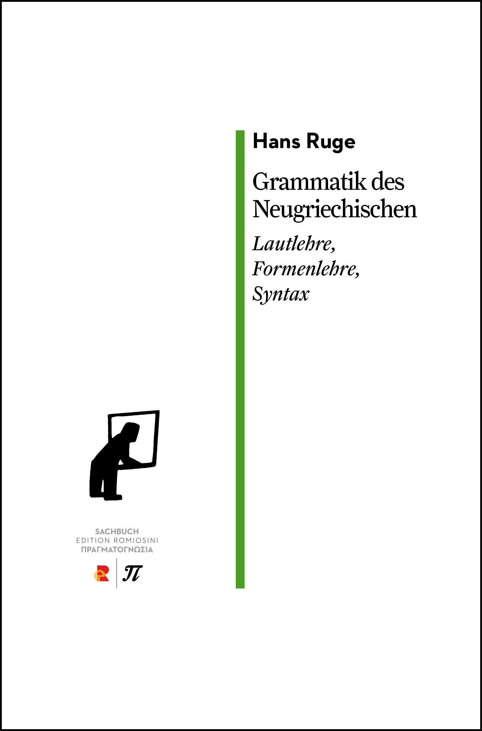 Titelbild für Grammatik des Νeugriechischen. Lautlehre, Formenlehre, Syntax