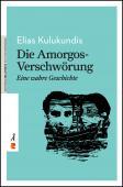 Titelbild für Die Amorgos-Verschwörung: Eine wahre Geschichte